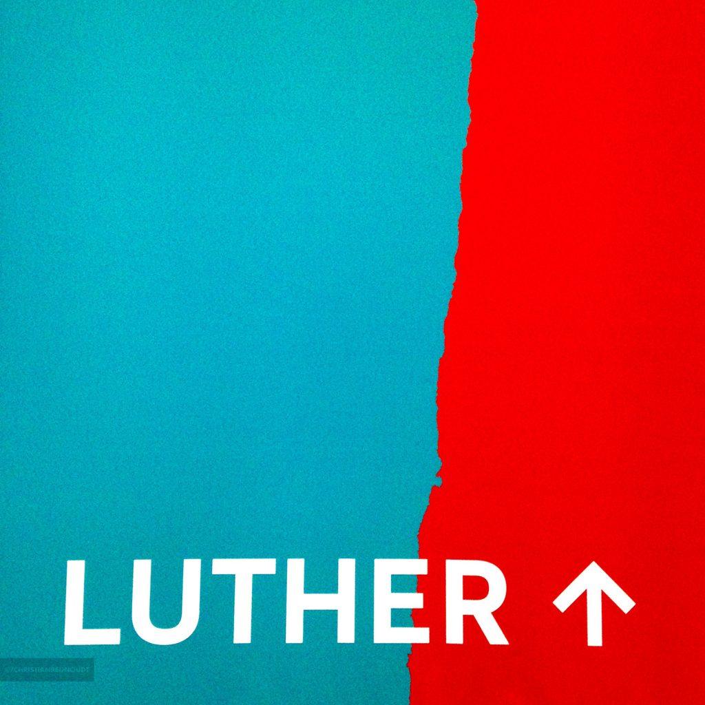 Deel van de banner bij de tentoonstelling 'Luther, man van het jaar'